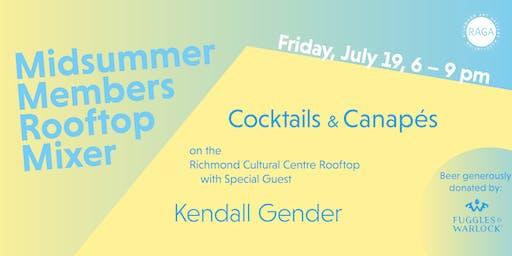 RAGA Midsummer Members Rooftop Mixer with Kendall Gender