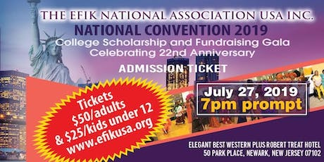The Efik National Association USA, Inc (EFIKUSA) National Convention tickets