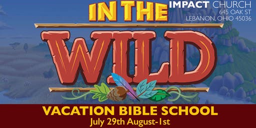 Vacation Bible School at Impact Church-In The Wild