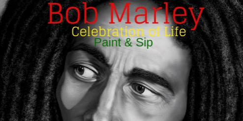 Bob Marley Paint and Sip Tribute