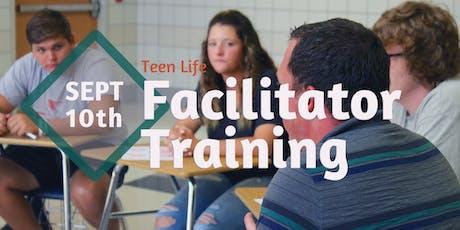 Teen Life Facilitator Training, September 10th tickets