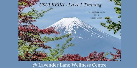 USUI REIKI - LEVEL I TRAINING - October 19 & 20, 2019 tickets
