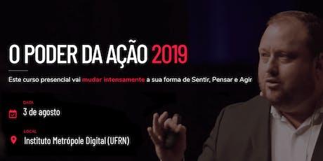 [NATAL-RN | 3/AGO] O PODER DA AÇÃO 2019 ingressos