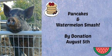 Pancakes & Watermelon Smash! tickets