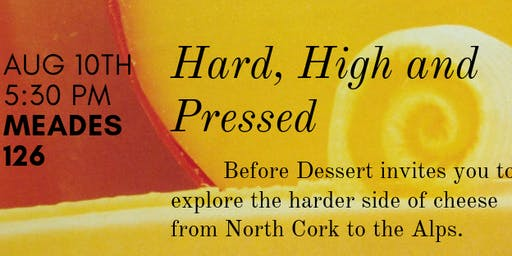 Cheese 3: Hard, High and Pressed