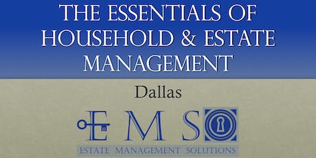 The Essentials Of Household & Estate Management - September 2019 - DALLAS tickets
