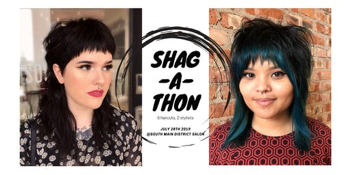 Shag-A-Thon: 6 haircuts | 2 stylists