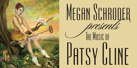 Megan Schroder Presents The Music Of Patsy Cline tickets