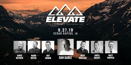 Elevate Leadership University 2019 - Cedar Rapids tickets