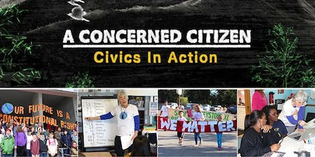 A Concerned Citizen: Civics in Action tickets