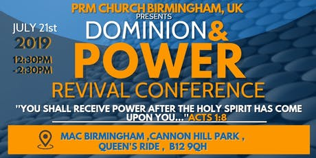 DOMINION AND POWER REVIVAL CONFERENCE tickets