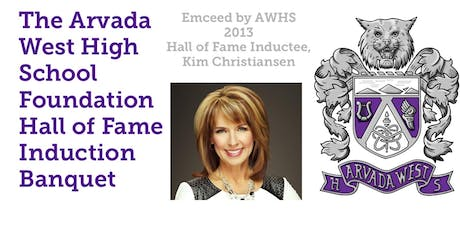 Arvada West High School Foundation Hall of Fame Induction Banquet tickets
