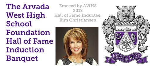 Arvada West High School Foundation Hall of Fame Induction Banquet