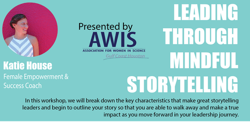Leading Through Mindful Storytelling
