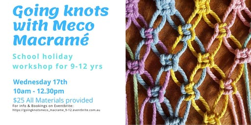 Going Knots with Meco Macramé for 9-12 years
