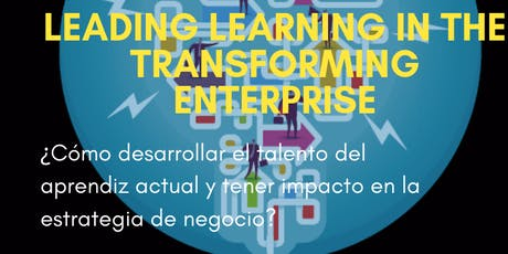 Leading Learning in the Transforming Enterprise tickets