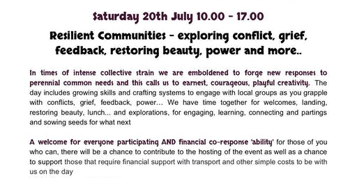 Resilient Communities - exploring conflict, grief, feedback and more...
