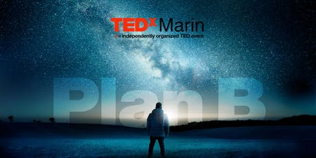 2019 TEDxMarin Sat Sept 14th 10th Annual Live Filming / 18 & over / details below tickets