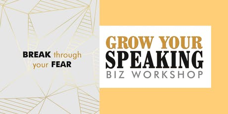 3-DAY GROW YOUR SPEAKING BIZ WORKSHOP tickets