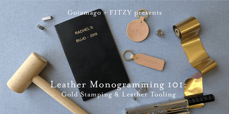 Leather Monogramming 101: Gold Stamping & Leather Tooling tickets