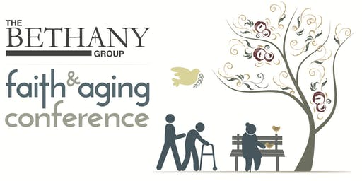 The Bethany Group Faith & Aging Conference - Diversity - Open to Everyone