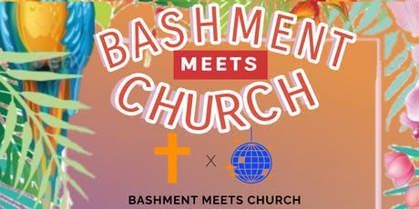 Bashment Meets Church @ Romford Elim tickets