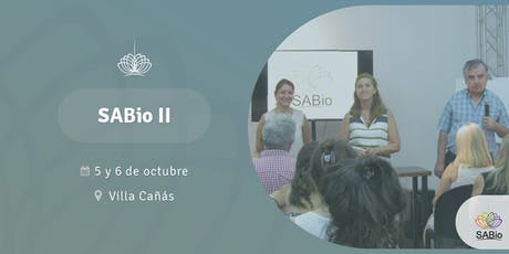 SABio Segundo Nivel en Villa Cañás, 5 y 6 de octubre entradas