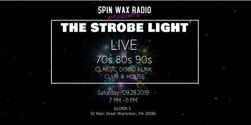 The Strobe Light Live!