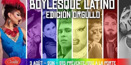 Boylesque Latino: L'édition de la Fierté tickets