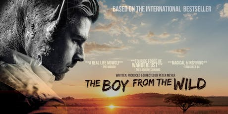 """The Boy from the Wild"" - Wildlife Conservation Film Premiere Event tickets"