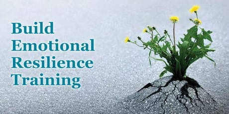 Build Emotional Resilience Training 2019 tickets