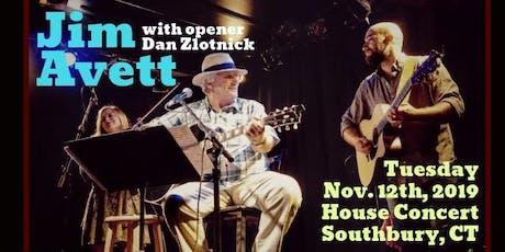 Jim Avett w/ Dan Zlotnick: House Concert (Southbury, CT) tickets