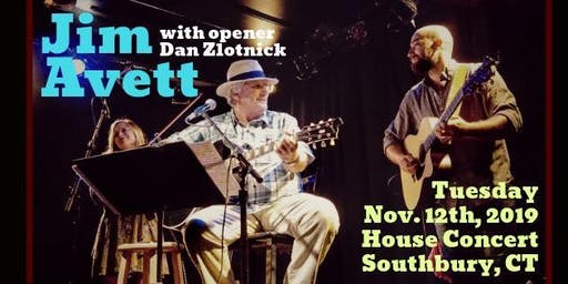 Jim Avett w/ Dan Zlotnick: House Concert (Southbury, CT)