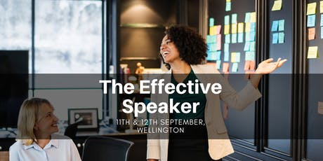 The Effective Speaker - Wellington 11th & 12th September tickets