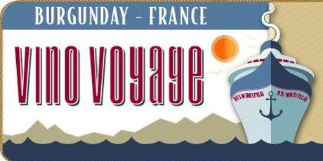 Vino Voyage Tasting Night - Burgundy, France tickets
