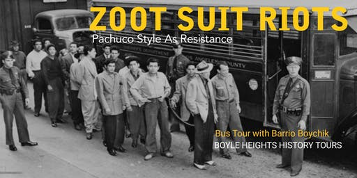 """Zoot Suit Riots"" Bus Tour (Summer's End Tour)"
