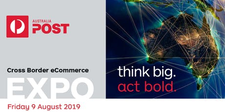 Australia Post Cross Border eCommerce Expo tickets