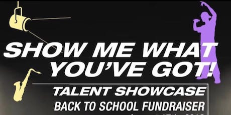 Show Me What You've Got! - Talent Showcase tickets