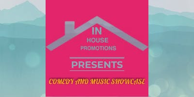 COMEDY AND MUSIC SHOWCASE