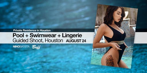 Pool + Swimwear + Lingerie Guided Shoot, Houston
