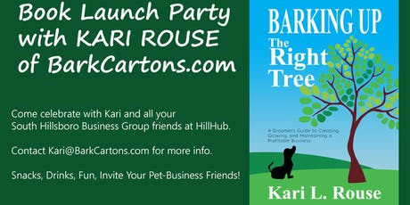 Attention Groomers! Barking Up The Right Tree Book Launch Party tickets