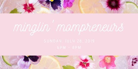 Minglin' Mompreneurs tickets