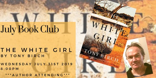 July Book Club - The White Girl by Tony Birch