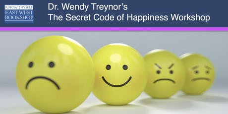 The Secret Code of Happiness Workshop with Dr. Wendy Treynor tickets