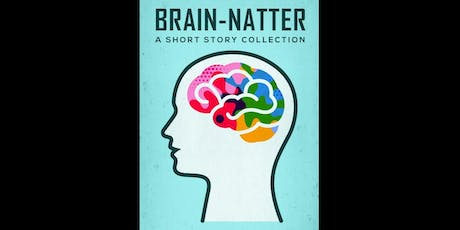 """BRAIN-NATTER"" BOOK LAUNCH PARTY tickets"