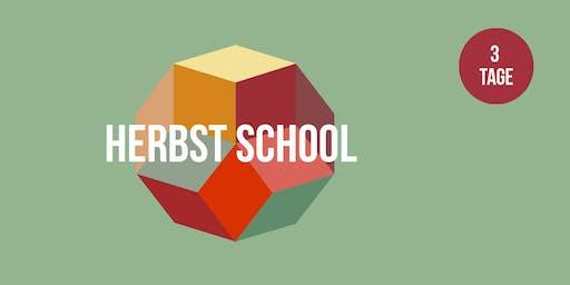 Herbst School 2019