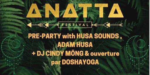 Anatta Fest Pre-Party