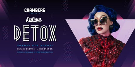 Chambers Presents: DETOX! tickets