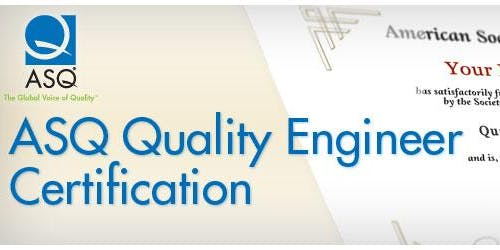 ASQMV Certified Quality Engineer Review Course CQE (9/11/19-11/13/19) Wednesday Evenings 530pm-830pm