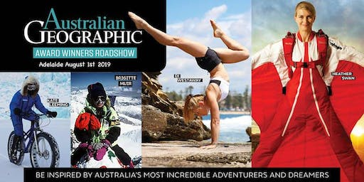 Australian Geographic Awards Roadshow – Adelaide 1 August 2019
